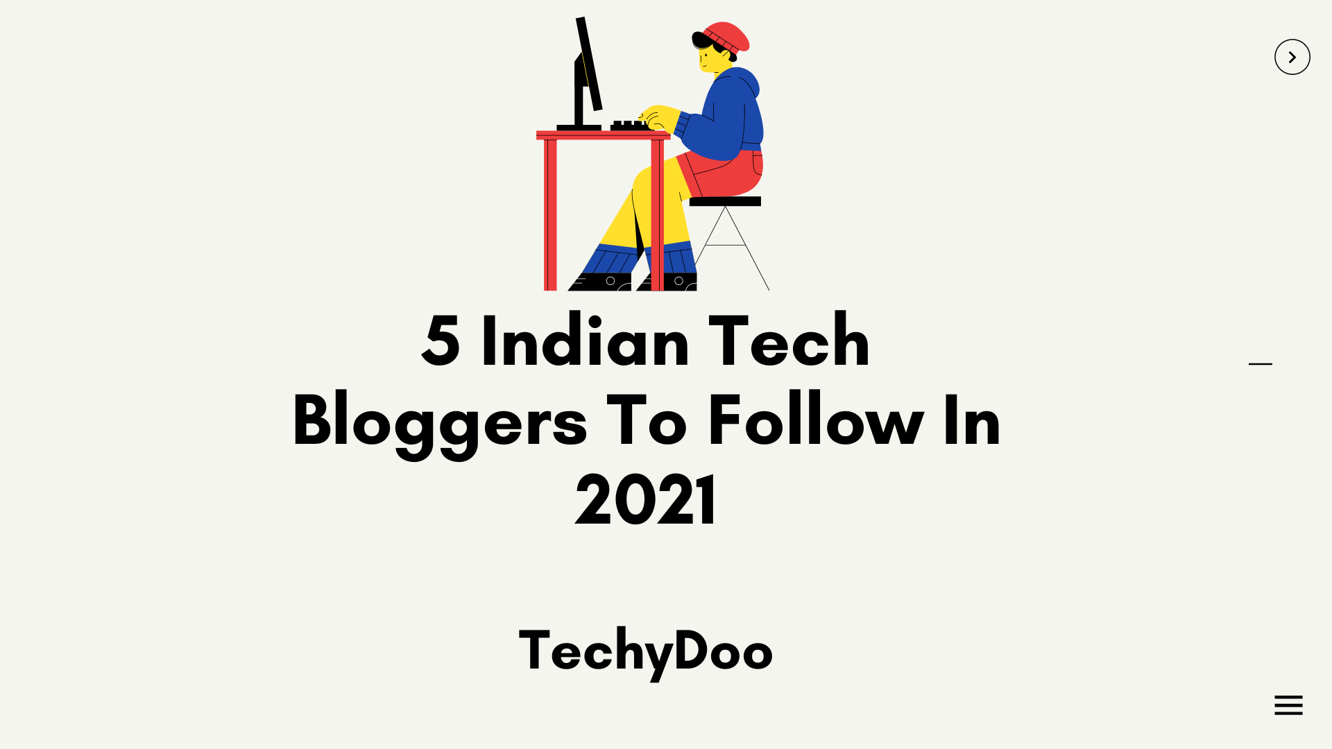 Top 5 Tech Bloggers In India to follow in 2021