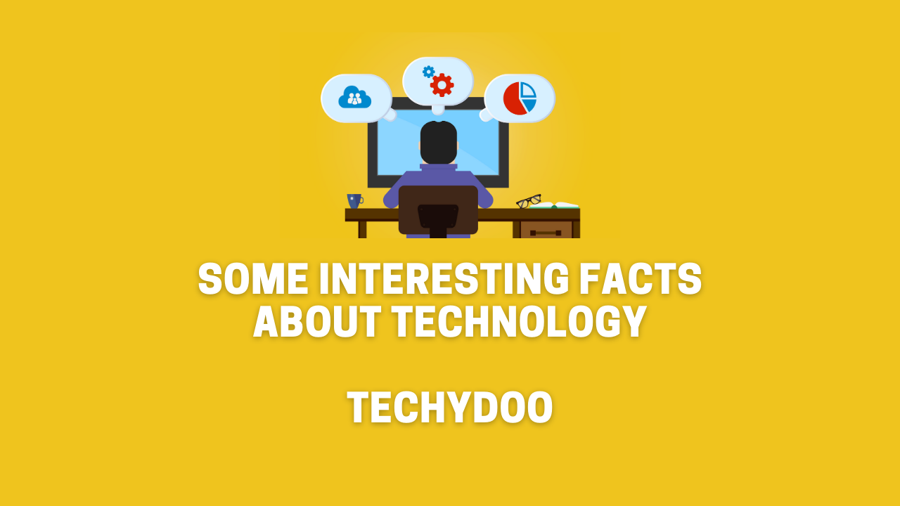 10 Important Facts About Technology